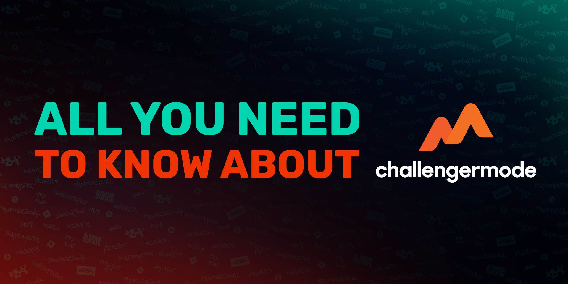 603f938c7b8a1_esports-challengermode-newlogo_headers_All you need